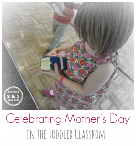 Mother's Day Celebration with Toddlers