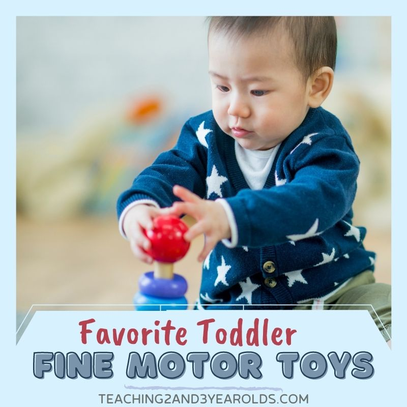 8 Favorite Fine Motor Toys for Toddlers