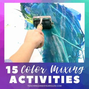 Toddler and Preschool Color Mixing Activities