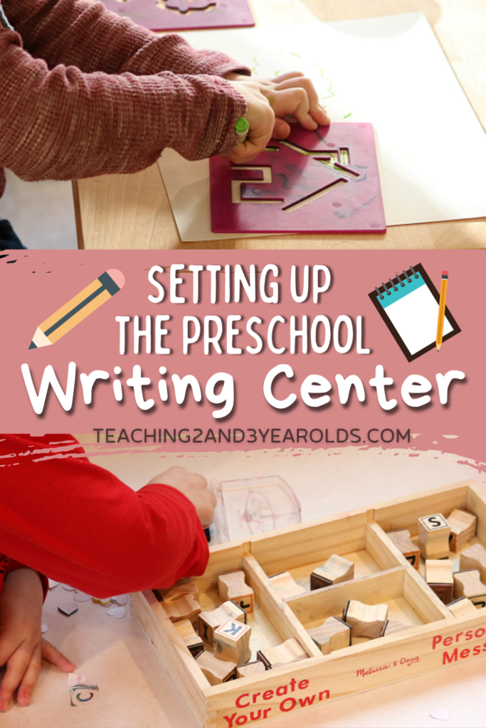 How to Set Up the Preschool Writing Center