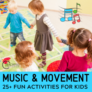 25+ Music and Movement Activities for Toddlers and Preschoolers