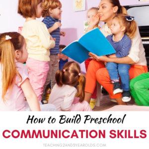 Easy Ways to Develop Preschool Communication Skills