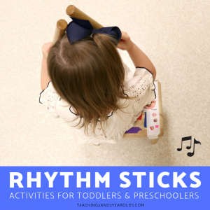 Easy Rhythm Sticks Activities for Toddlers and Preschoolers