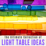 The Ultimate Collection of Light Table Activities