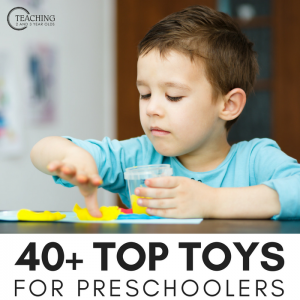 40+ Favorite Toys for Preschoolers