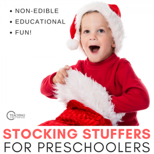 Good Stocking Stuffers for Preschoolers that are Educational and Fun!