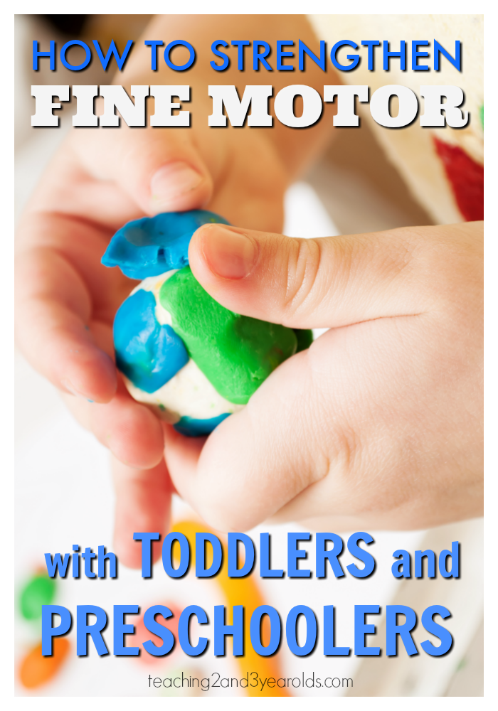 how to strengthen fine motor skills toddlers preschoolers