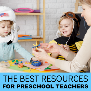 The Best Resources for Preschool Teachers