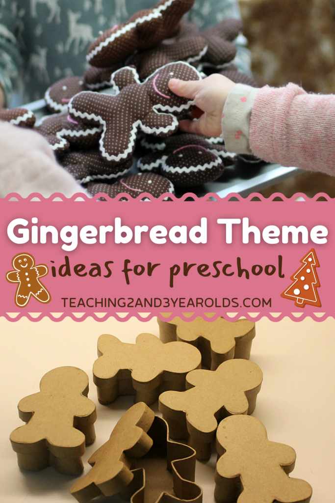 Gingerbread Theme Ideas for Toddlers and Preschoolers