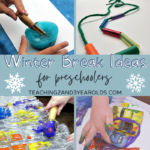 20 Brilliant Preschool Winter Break Activities