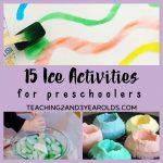 15 Fun Preschool Winter Activities that Involve Ice