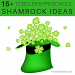 15+ Awesome Shamrock St. Patrick's Day Activities for Toddlers and Preschoolers