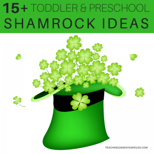 15+ Shamrock Activities Toddlers and Preschoolers Love