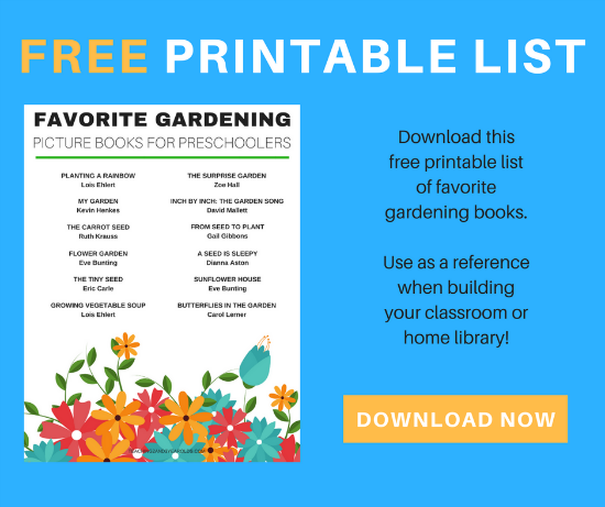 12 of the Best Gardening Books that Preschoolers Love - Free Printable List!