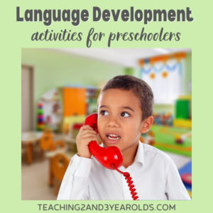 11 Preschool Language Development Activities