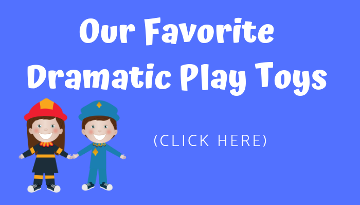 favorite dramatic play toys