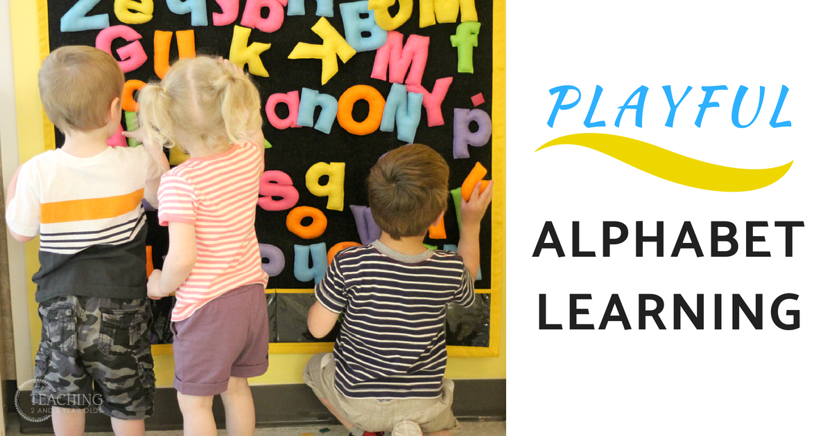 Teaching The Alphabet To Toddlers And Preschoolers Through Play