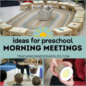 Putting Together a Preschool Morning Meeting