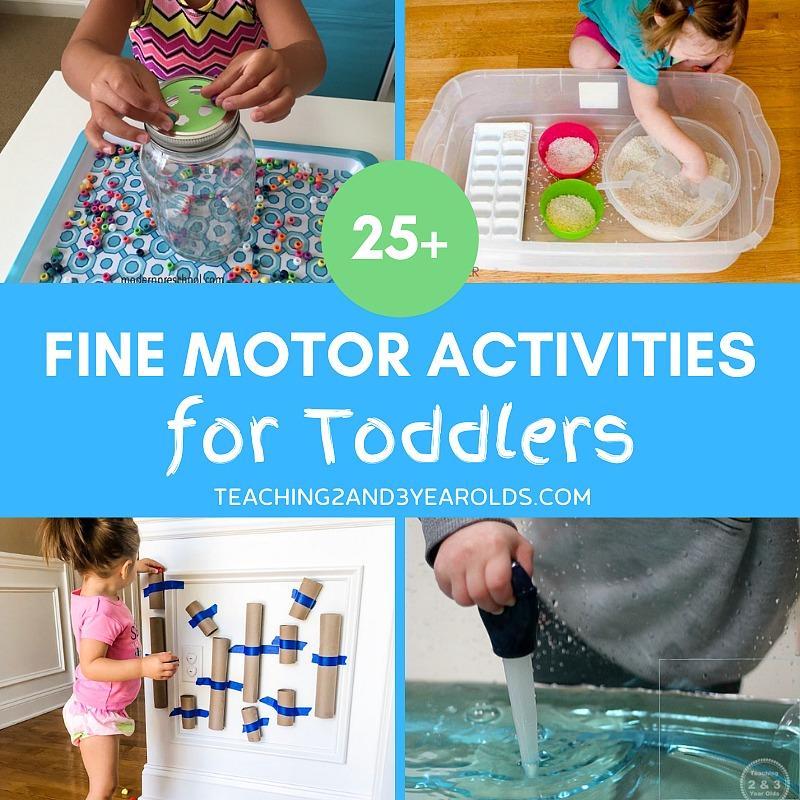 25+ Easy Toddler Fine Motor Activities
