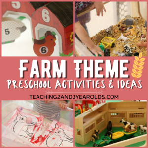 Creating a Farm Animal Theme in the Toddler and Preschool Classroom