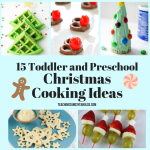 Toddler and Preschool Christmas Cooking Ideas that are Tasty and Fun