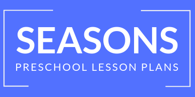 preschool seasons lesson plans