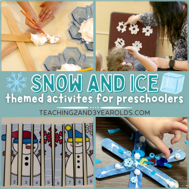 Toddler and Preschool Snow and Ice Theme Ideas