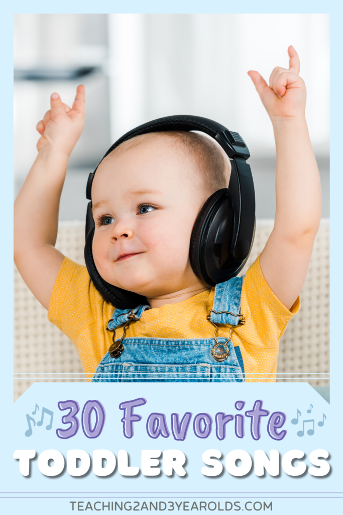 30+ Favorite Toddler Songs