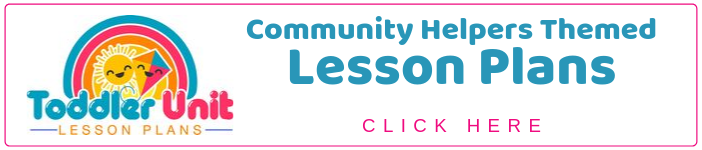 Toddler Community Helpers Lesson Plans