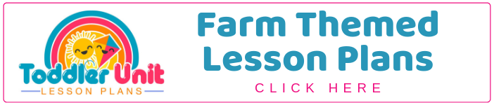 Farm Themed Lesson Plans for Toddlers