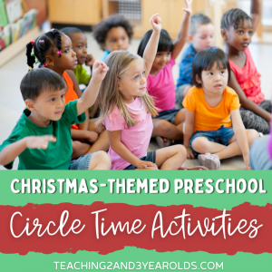 Christmas Circle Time Activities for Toddlers and Preschoolers