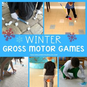 Fun Winter Gross Motor Activities for Toddlers and Preschoolers