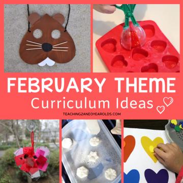 Ideas for February Preschool Themes