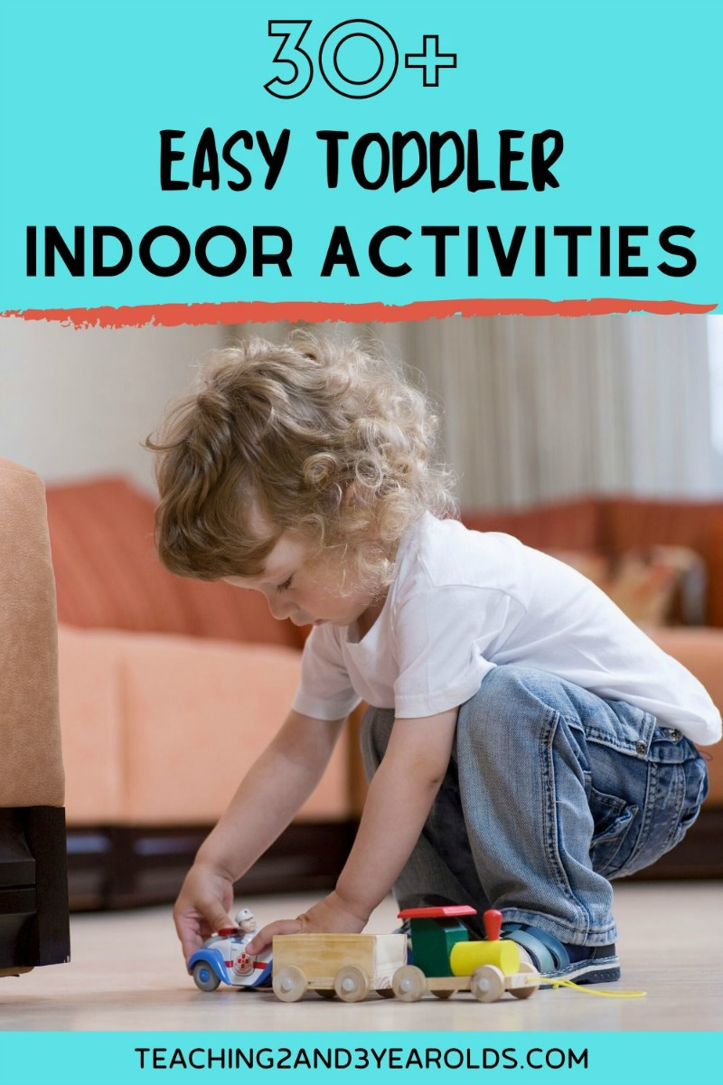 30+ Toddler Indoor Activities that are Super Fun
