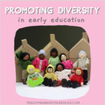 Promoting diversity in the preschool classroom
