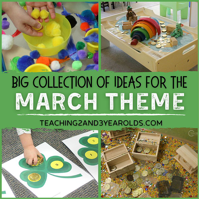 Ideas for Toddler and Preschool March Themes