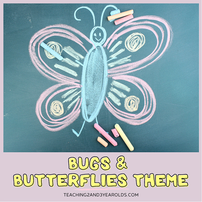 Toddler and Preschool Bugs and Butterflies Theme Resources